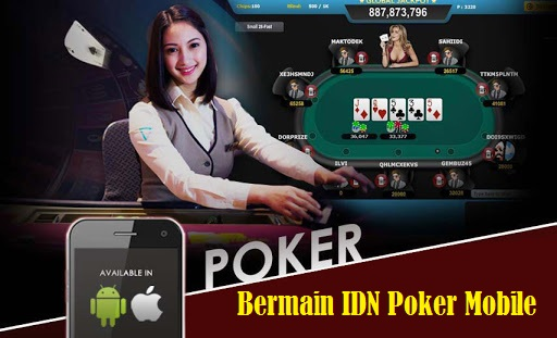 Bermain IDN Poker Mobile